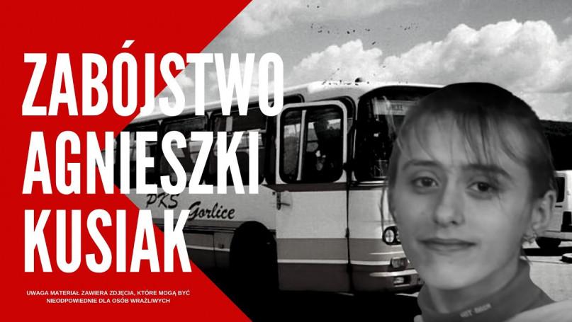 ZABÓJSTWO AGNIESZKI  KUSIAK  - Miała 14 lat, gdy n